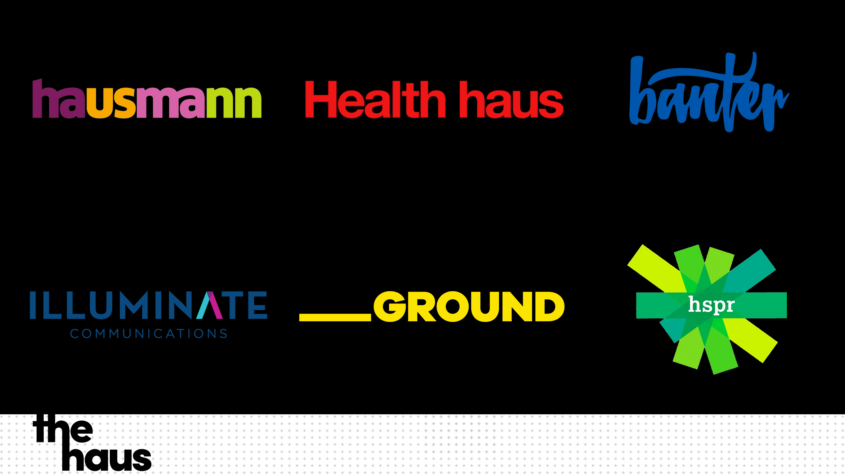 The Haus Agencies
