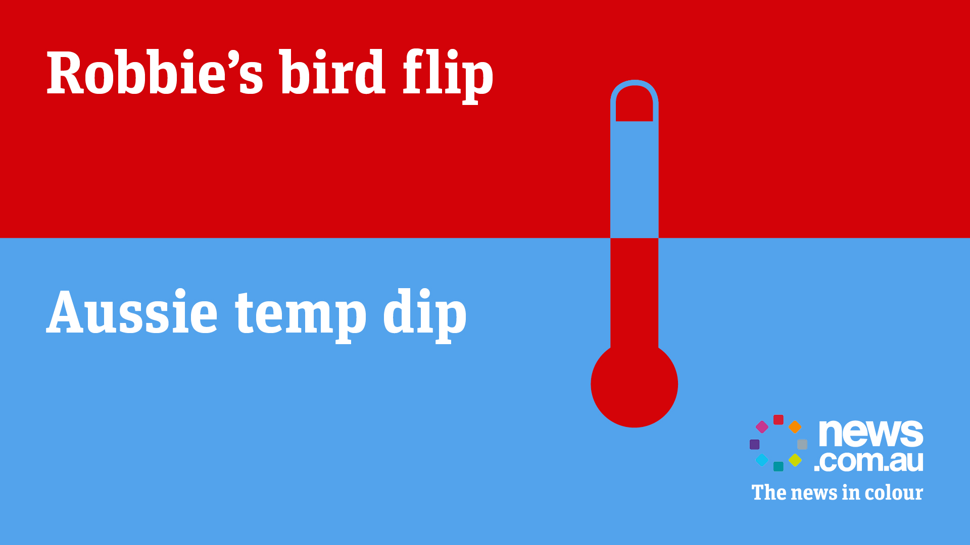 News.com.au_Robbie's Bird Flip-Temp Dip OOH