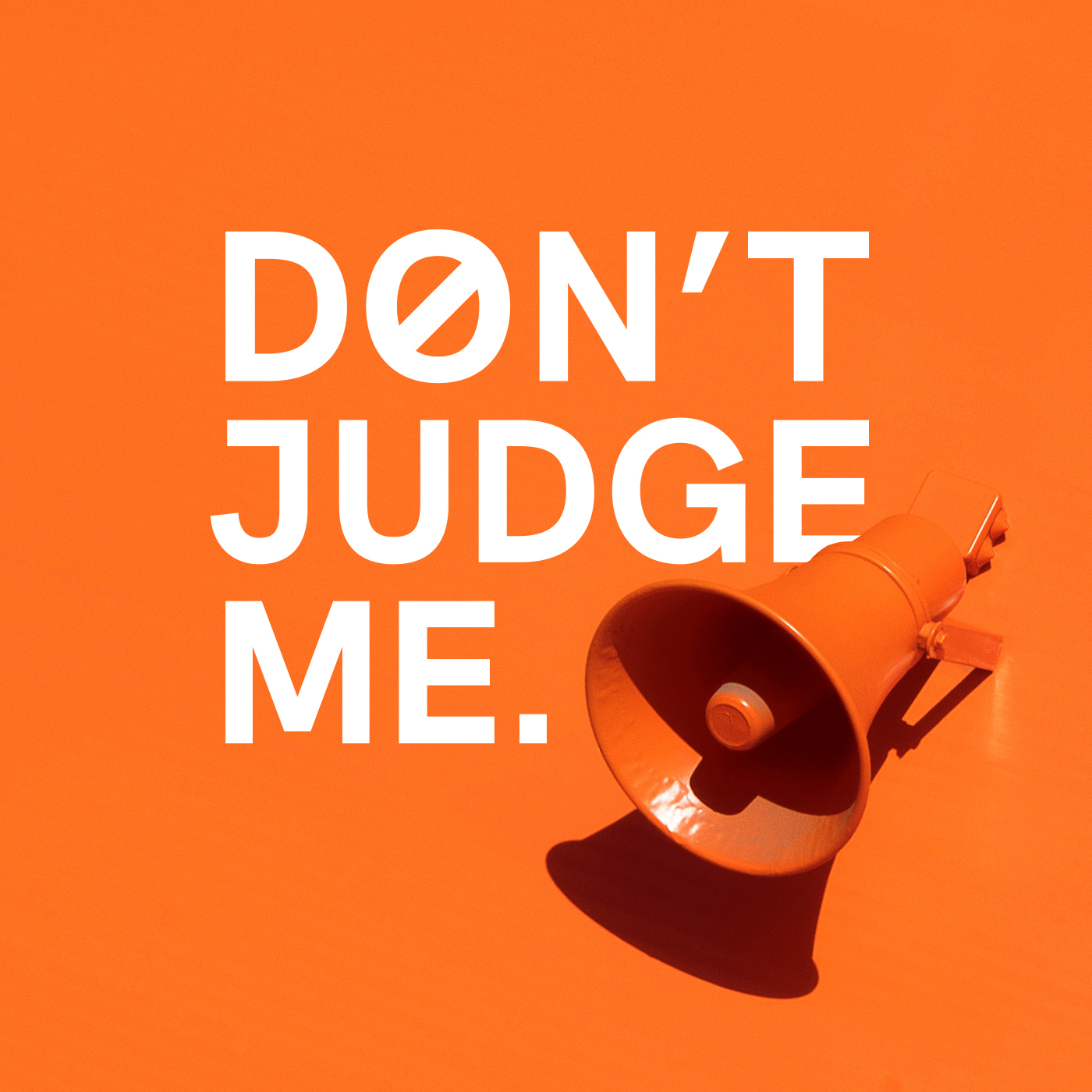 WHSY1 Dont Judge Me PODCAST COVER [1400x1400] 72DPI