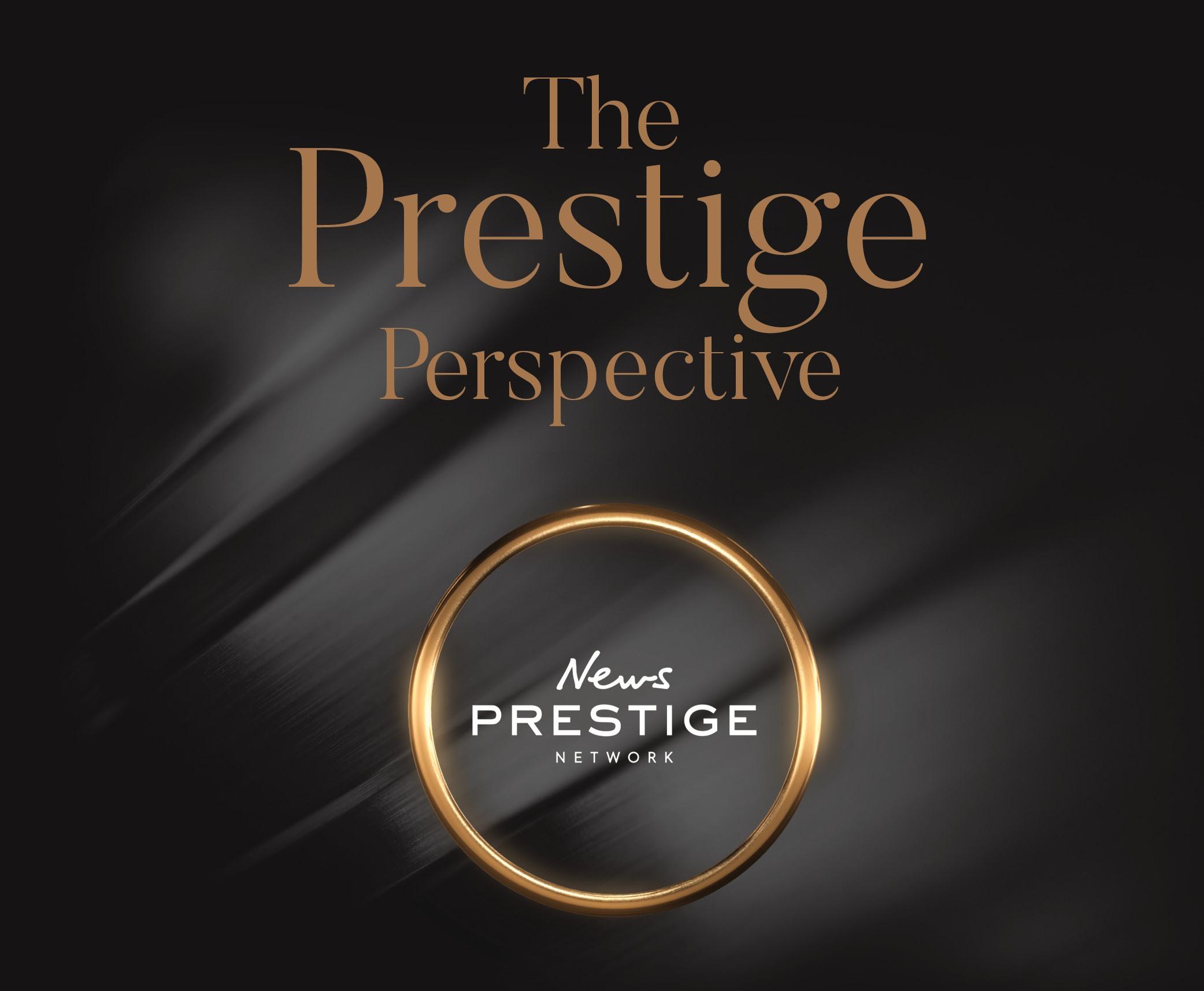 News Prestige Network_The Prestige Perspective