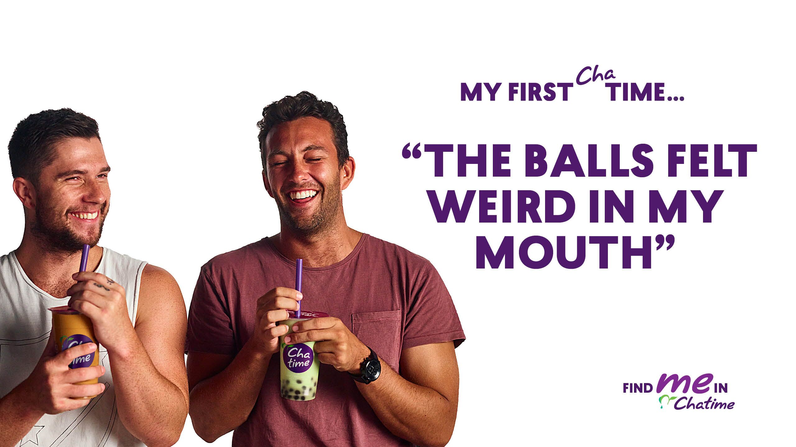 """""""The Balls Felt Weird In My Mouth"""": Chatime Launches New Cheeky Campaign"""